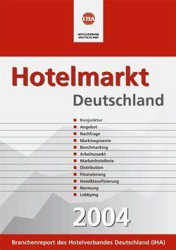 Hotelmarkt Deutschland 2004