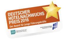 Jetzt noch bewerben: Der Deutsche Hotelnachwuchs-Preis zeichnet junge Hotelprofis mit Führungskompetenz aus