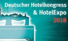 Bald geht's los: Der Deutsche Hotelkongress (#DHK2018) steht in den Startlöchern